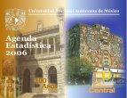 Agenda Estadística de la UNAM 2006